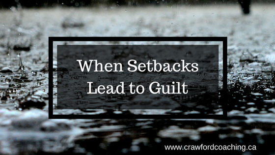 When Setbacks Lead to Guilt (1)